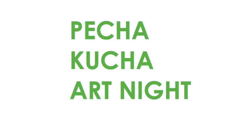 PECHA KUCHA ART NIGHT