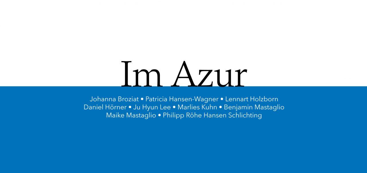 """Groupshow \""""Im Azur\"""" image"""