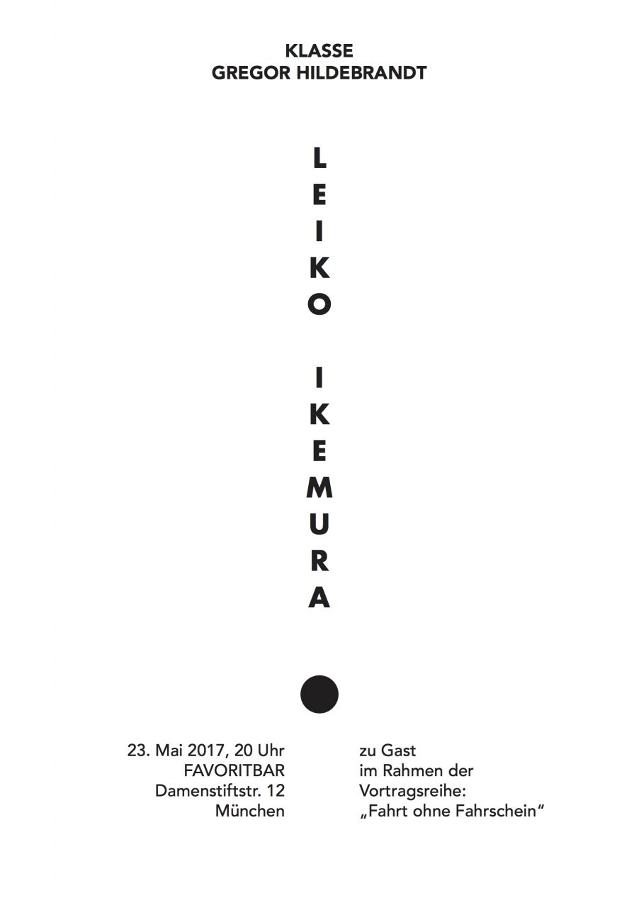 "LEIKO IKEMURA and Klasse GREGOR HIDEBRANDT in the lecture series ""Fahrt ohne Fahrschein"""