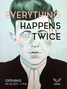 Solo Exhibition: Everything Happens Twice @ Gallery Nomad, Berlin Image