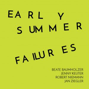 EARLY SUMMER FAILURES Image