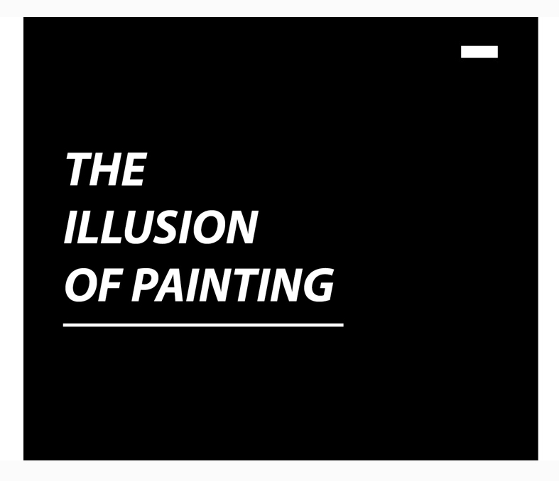 The Illusion of Painting