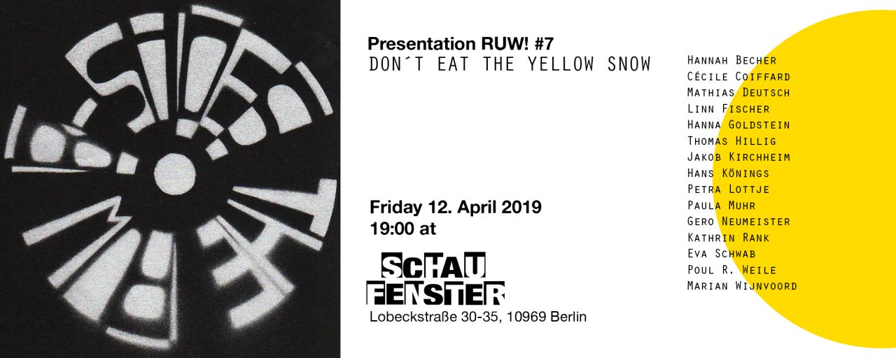 "RUW 7 ""DON´T EAT THE YELLOW SNOW"" image"