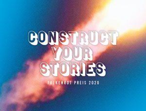 Construct your story / Falkenrotpreis 2020 Image