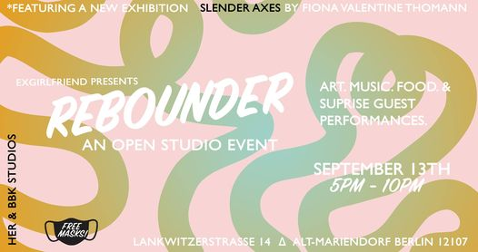 """Rebounder """"Open Studio Event"""""""